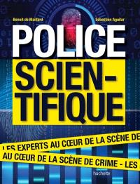Police scientifique : les experts au coeur de la scène de crime