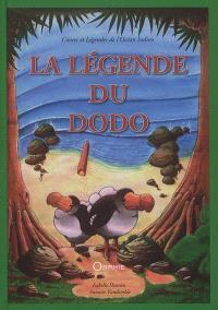 La légende du dodo : contes et légendes de l'océan Indien