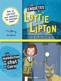 Les enquêtes de Lottie Lipton, La malédiction du chat du Caire