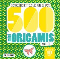 500 mini origamis fruités ! : des modèles et tous les plis de base