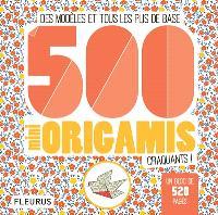 500 mini origamis craquants ! : des modèles et tous les plis de base