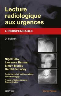 Lecture radiologique aux urgences : l'indispensable
