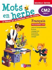 Mots en herbe, français CM2, cycle 3 : programmes 2016