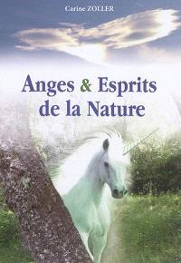 Anges & esprits de la nature : ...et autres miracles