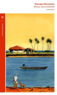 Brésil, terre d'amitié : anthologie