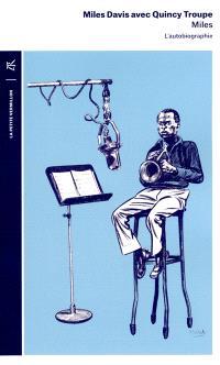 Miles : l'autobiographie