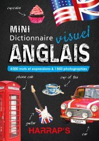 Mini dictionnaire visuel anglais : 4.000 mots et expressions & 1.850 photographies