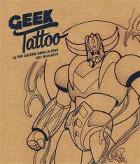 Geek tattoo : la pop culture dans la peau