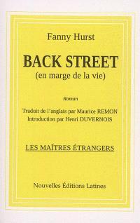Back street : en marge de la vie : roman américain