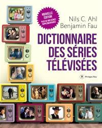Dictionnaire des séries télévisées