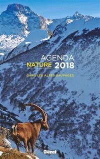 Agenda nature 2018 : dans les Alpes sauvages