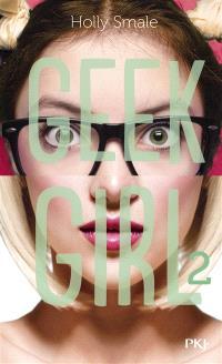 Geek girl. Volume 2