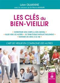 Les clés du bien-vieillir : l'art de vieillir en compagnie des autres
