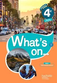 What's on... 4e, cycle 4 : A2-B1 : nouveau programme