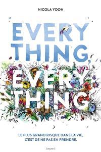 Everything, everything : le plus grand risque est de ne pas en prendre
