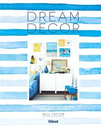 Dream decor : styles d'ailleurs pour une déco tendance et créative