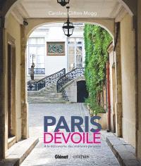 Paris dévoilé : à la découverte des intérieurs parisiens