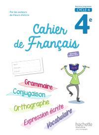 Cahier de français 4e, cycle 4 : nouveau programme