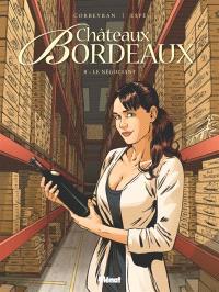 Châteaux Bordeaux. Volume 8, Le négociant