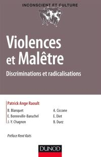 Violences et malêtre : discriminations et radicalisations