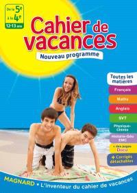 Cahier de vacances de la 5e à la 4e, 12-13 ans : toutes les matières : nouveau programme