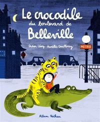 Le crocodile du boulevard de Belleville : conte chinois du troisième millénaire