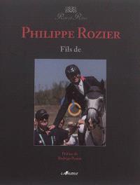 Philippe Rozier : fils de