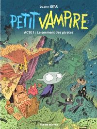 Petit Vampire. Volume 1, Le serment des pirates