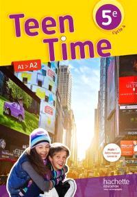 Teen time 5e, cycle 4 : A1-A2