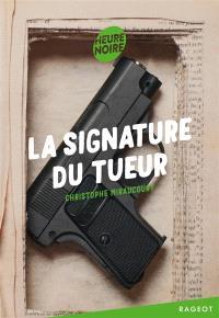 La signature du tueur