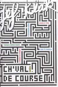 Jef Klak : critique sociale & expériences littéraires. n° 4, Ch'val de course