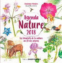 Agenda nature 2018 : les bienfaits de la nature au fil des saisons
