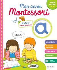 Mon année Montessori : petite section, 3-4 ans
