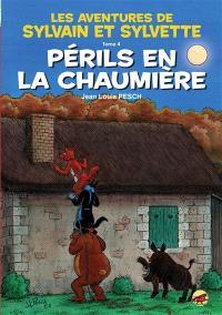 Les aventures de Sylvain et Sylvette. Volume 4, Périls en la chaumière