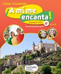 A mi me encanta ! 4e, A1-A2 : espagnol LV2, nouveau programme cycle 4 : cahier d'activités