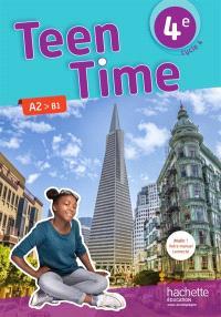 Teen time 4e, cycle 4 : A2-B1