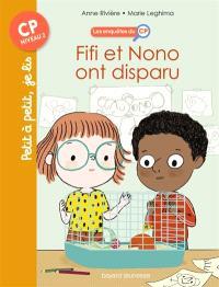 Les enquêtes du CP. Volume 2, Fifi et Nono ont disparu