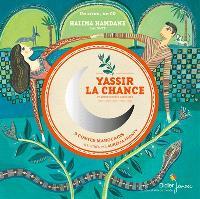 Yassir la chance : et autres contes marocains