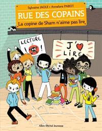 Rue des copains. Volume 8, La copine de Sham n'aime pas lire