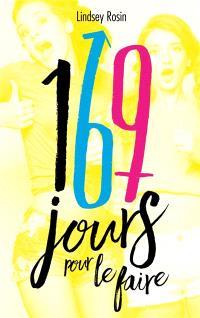 169 jours pour le faire