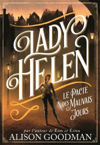 Lady Helen. Volume 2, Le pacte des mauvais jours