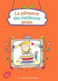 La pâtisserie des meilleures amies. Volume 3, Le meilleur pâtissier en herbe