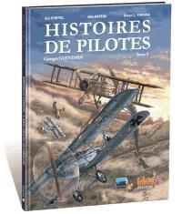 Histoires de pilotes. Volume 9, Georges Guynemer