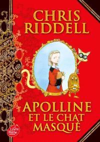 Apolline. Volume 1, Apolline et le chat masqué