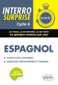 Espagnol, cycle 4, 5e, 4e, 3e : points clés à maîtriser, exercices chronométrés et corrigés : tout le programme