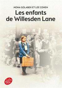 Les enfants de Willesden Lane : au-delà de l'histoire du Kinderstransport, un témoignage sur la musique, l'amour et la survie