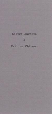 Lettre ouverte à Patrice Chéreau