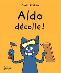 Aldo décolle !