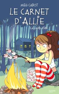 Allie punchie. Volume 8, Le camp d'été