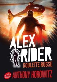Alex Rider. Volume 10, Roulette russe